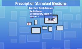Prescription Stimulant Medicine