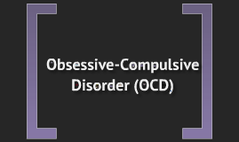 Psychology Research Project - OCD