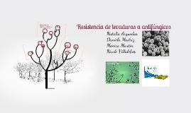 Copy of Resistencia de levaduras a antifungicos