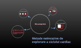 Metode neinvazive de explorare a ciclului cardiac