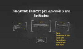 Planejamento Financeiro para automação de uma Panificadora