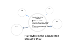 Hairstyles In the Elizabethan