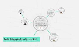 Hamlet Soliloquy Analysis - By Lucas Mizzi