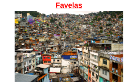 Séance 15: Favelas