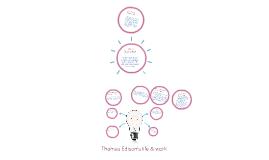 Copy of Thomas Edisons Life & work