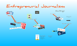 Copy of Entrepreneurial Journalism