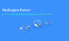Copy of Hydrogen Power