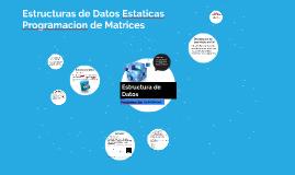 Estructuras de Datos - Matrices