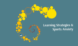 Learning Strategies & Sports Anxiety
