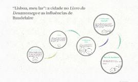 """Lisboa, meu lar"": a cidade no Livro do Desassossego e as in"