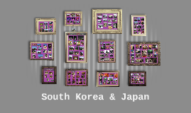 South Korea & Japan