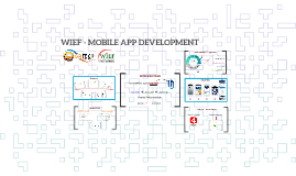 WIEF - MOBILE APP DEVELOPMENT
