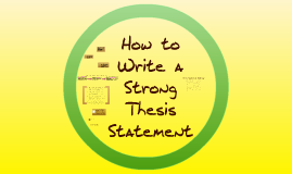 Writing Good Thesis Statements