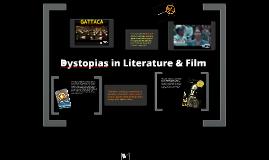 Dystopias in Literature and Film