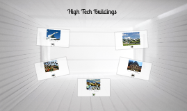 High Tech Buildings