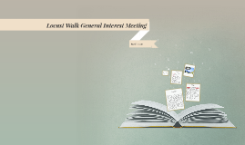 Locust Walk General Interest Meeting