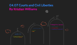 04.07 Courts and Civil Liberties