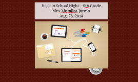 Back to School Night Aug 2013