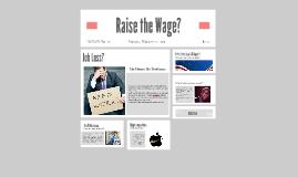 Raise the Wage?