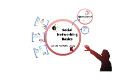 Social Networking Basics