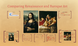 comparison of renaissance and baroque Free essay: the baroque and renaissance periods are two different periods the renaissance period rolled into the baroque era there were changes made over.