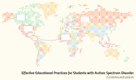 Effective Educational Practices for Students with Autism Spe