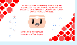PROGRAMA DE PRIMEROS AUXILIOS EN ESTUDIANTES DE GRADO NOVENO