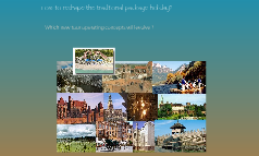 How to reshape the traditional package holiday?