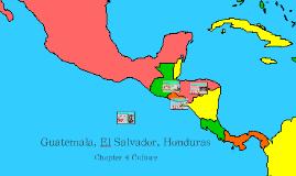 Guatemala, El Salvador, Honduras