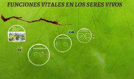 Copy of FUNCIONES VITALES EN LOS SERES VIVOS