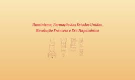 Copy of Iluminismo, Formação dos Estados Unidos,