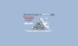 Effective Design of RESTful APIs