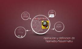 Copy of operacion y definicion de fasimetro/fasorimetro