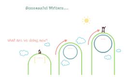 Successful Writers...