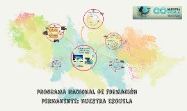 programa nacional de formación docente: nuestra escuela