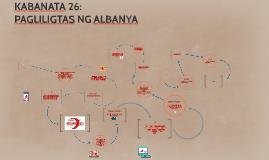 Copy of Copy of KABANATA 26: PAGLILIGTAS NG ALBANYA