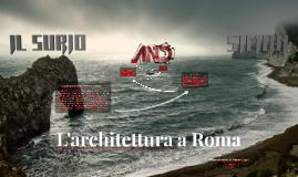 L'architettura a Roma