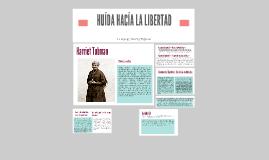 Copy of HUÍDA HACÍA LA LIBERTAD