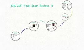 2016-2017 Final Exam Review- A