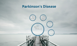 Copy of Parkinson Disease