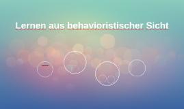 Lernen aus behavioristischer Sicht