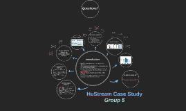 HuStream Case Study