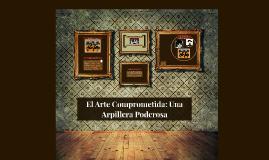 El Arte Comprometido: Las Arpilleras Chilenas