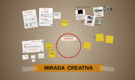 MIRADA  CREATIVA