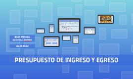 PRESUPUESTO DE INGRESO Y EGRESO