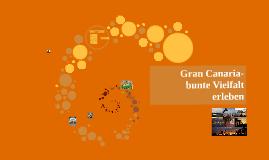 Gran Canaria- bunte Vielfalt