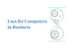Uses for Computers in Business