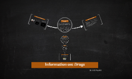 Information on: Drugs