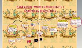 PLANIFICACION FAMILIAR EN ADOLESCENTES & EMBARAZO EN ADOLESC