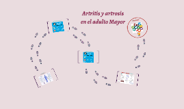 Artritis y artrosis en el adulto Mayor